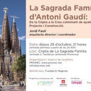CONFERENCIA SOLIDARIA en la Cripta de La Sagrada Familia; Jordi Faulí
