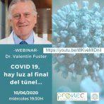 """-WEBINAR- Dr. Valentín Fuster:  """"COVID 19, hay luz al final del túnel…"""""""